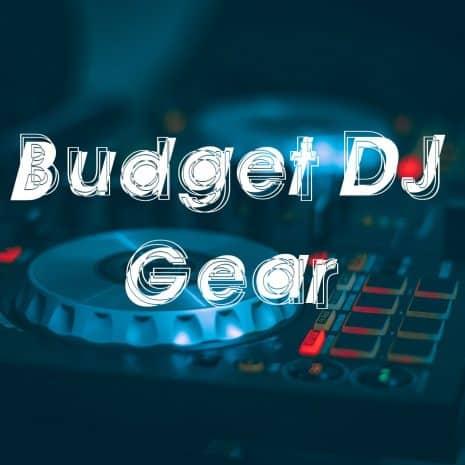 budget dj gear