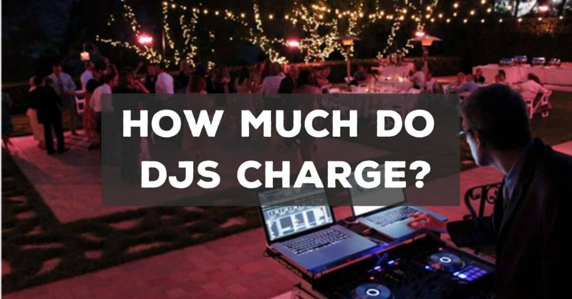 how much do Djs charge