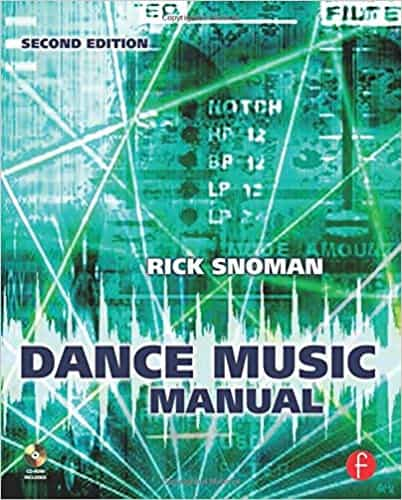 Dance Music Manual-Tools Toys and Techniques