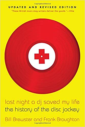 Last Night A DJ Saved My Life-The History Of The Disc Jockey